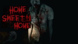 【神出鬼没な血だらけの女】一人称視点ホラー『Home Sweet Home』Steamにてデモ版配信開始